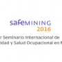 SAFEMINING 2016 – First international seminar on safety and occupational health in mining